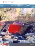 Canada's Policy for Conservation of Wild Pacific Salmon